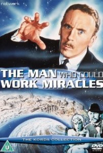 TheManWhoCouldWorkMiracles