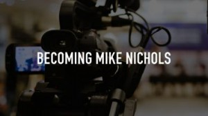 Becoming_Mike_Nichols_2016_7757025