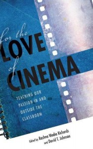 for-the-love-of-cinema-teaching-our-passion-in-and-outside-the-classroom