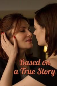 based-on-a-true-story-b98033848a5d89fa598ae92db67ed4da